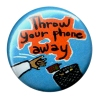 3555_throw_your_phone_away