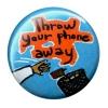 3555_throw_your_phone_away